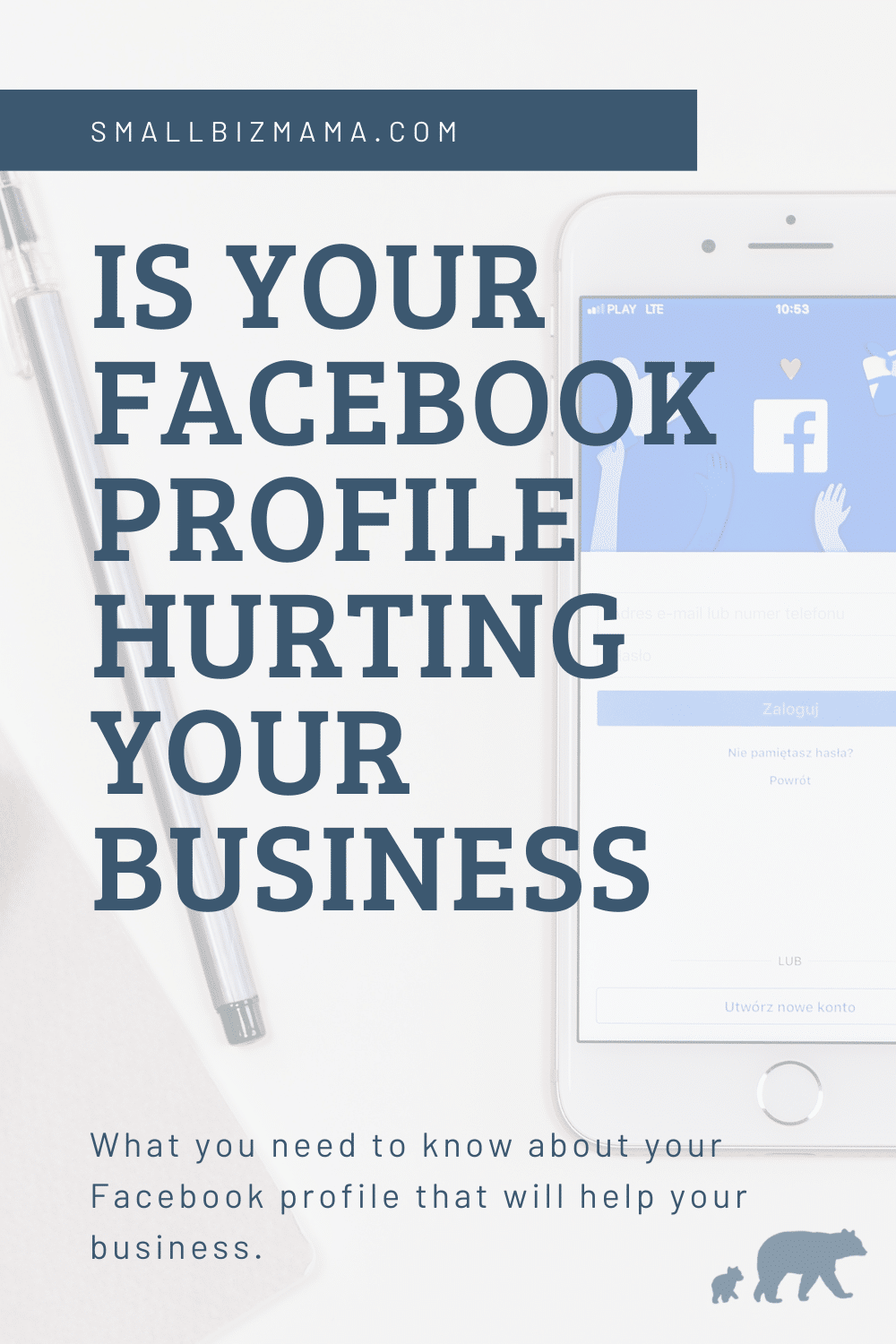 Is your Facebook Profile Hurting Your Business