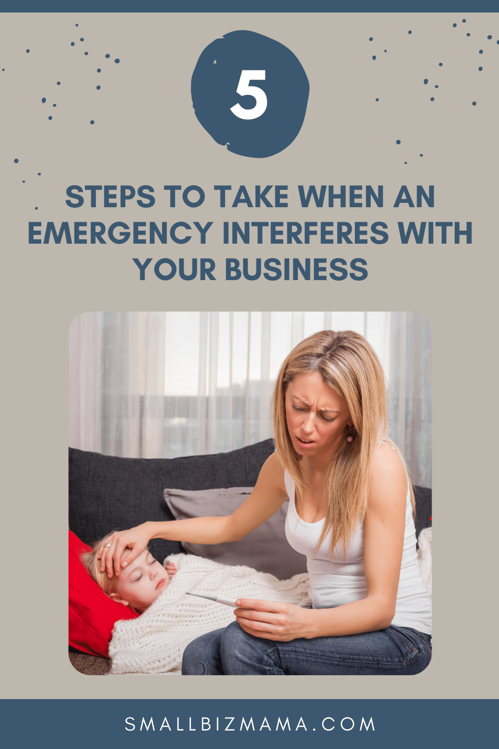 5 steps to take when an emergency interferes with your business