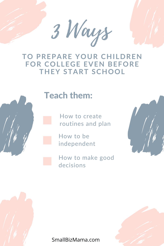 Three ways to prepare children for college