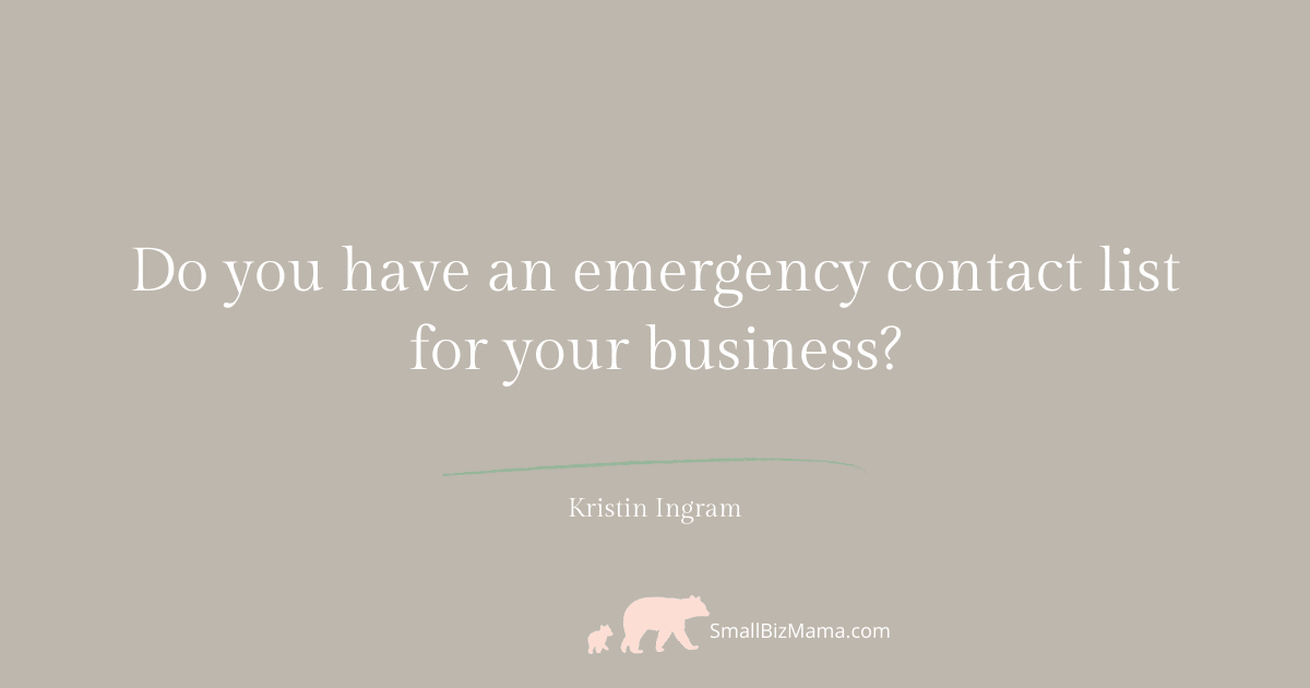 Do you have an emergency contact list for your business?