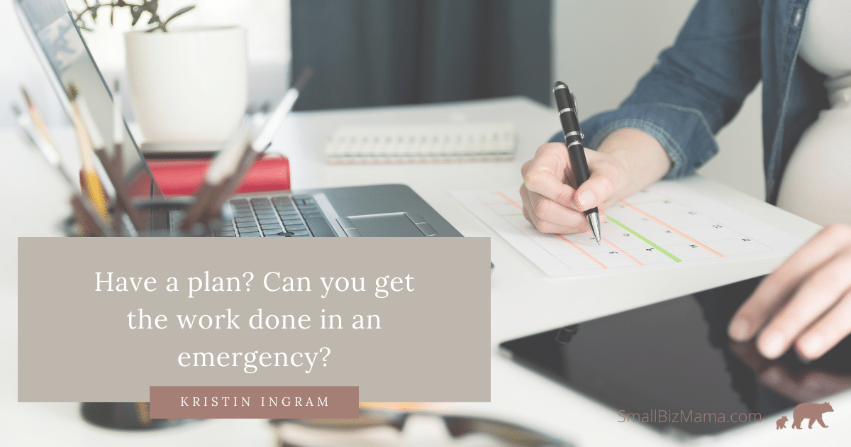 Do you have a plan Can you get work done during an emergency?