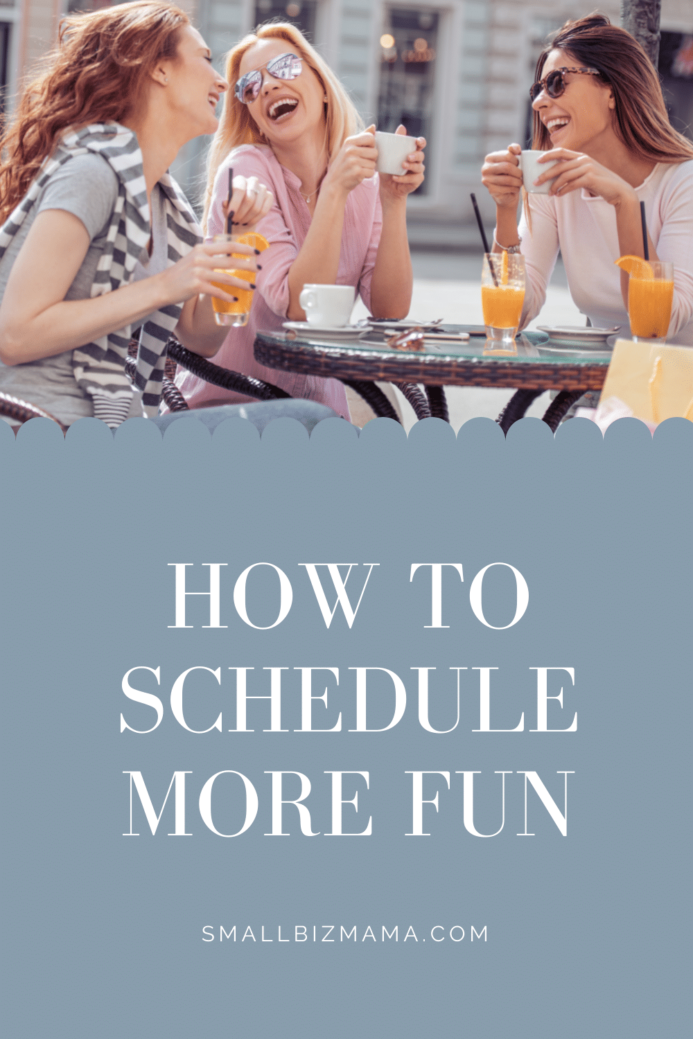 How to schedule more fun