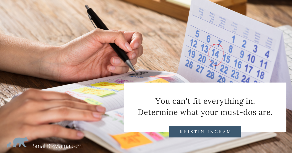 You cannot fit everything in. Determine what your must-dos are