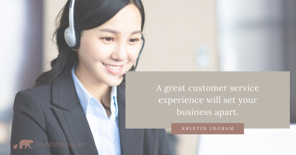 A great customer experience will make your business stand out