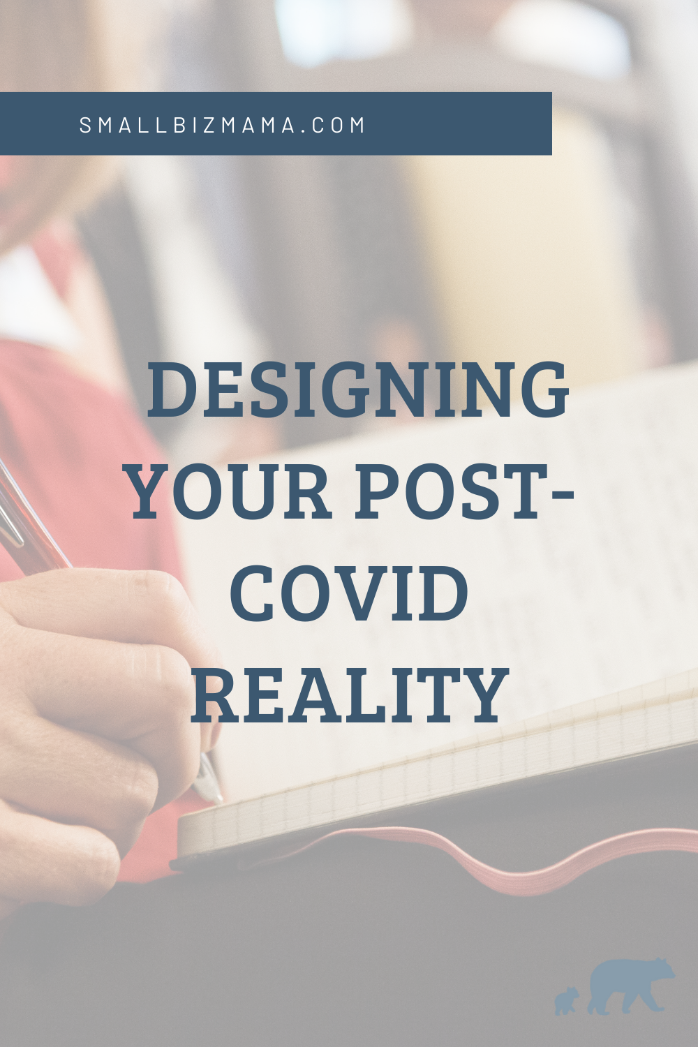 Designing your post Covid reality