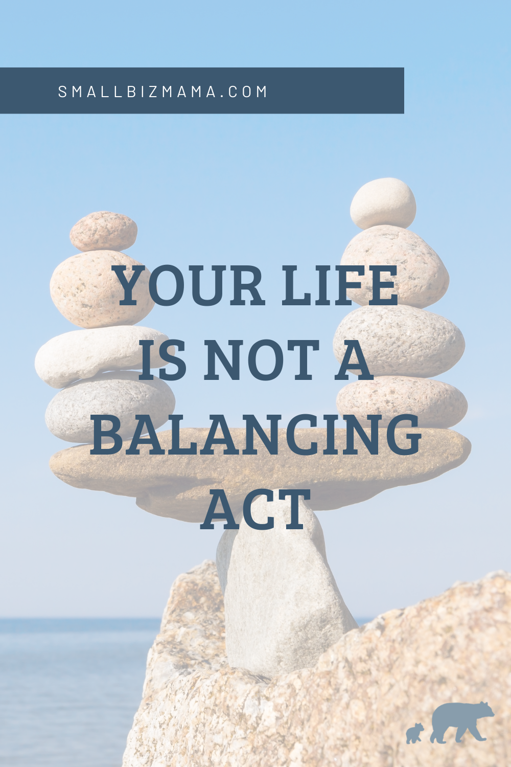 Your life is not a balancing act